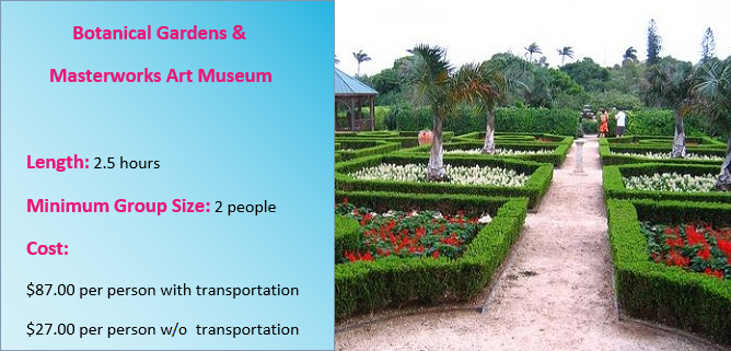 Botanical Gardens Tour Price